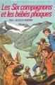 Couverture Les Six Compagnons et les bébés phoques Editions Hachette (Bibliothèque verte) 1985