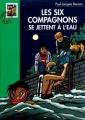 Couverture Les Six Compagnons se jettent à l'eau Editions Hachette (Bibliothèque verte) 2002