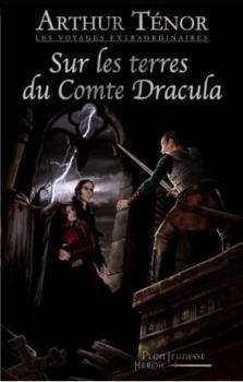 Couverture Voyage extraordinaire sur les terres du comte Dracula