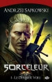 Couverture Sorceleur, tome 1 : Le dernier voeu Editions Milady (Gaming) 2011