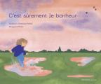 Couverture C'est sûrement le bonheur Editions Albin Michel (Jeunesse) 2021