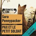 Couverture Pax et le petit soldat Editions Gallimard  (Écoutez lire - Jeunesse) 2021