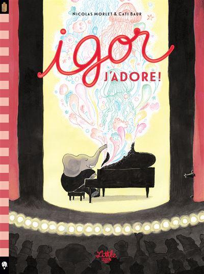 Couverture Igor J'adore !
