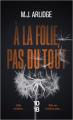 Couverture À la folie, pas du tout Editions 10/18 2021