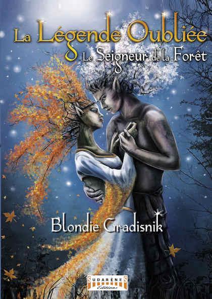 Couverture La Légende Oubliée : Le Seigneur de la Forêt