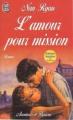 Couverture L'amour pour mission Editions J'ai Lu (Aventures et passions) 1995