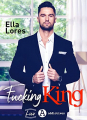 Couverture Fucking King Editions Addictives (Luv) 2021