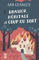 Couverture Brasier, héritage et coup du sort Editions 10/18 2021