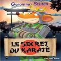 Couverture Le secret du karaté Editions Albin Michel 2016