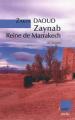 Couverture Zaynab reine de Marrakech Editions De l'aube 2006
