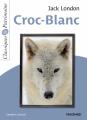 Couverture Croc-Blanc / Croc Blanc Editions Magnard (Classiques & Patrimoine) 2020