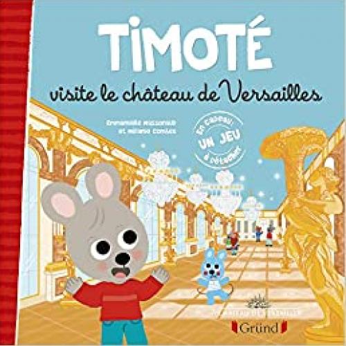 Couverture Timoté visite le château de Versailles