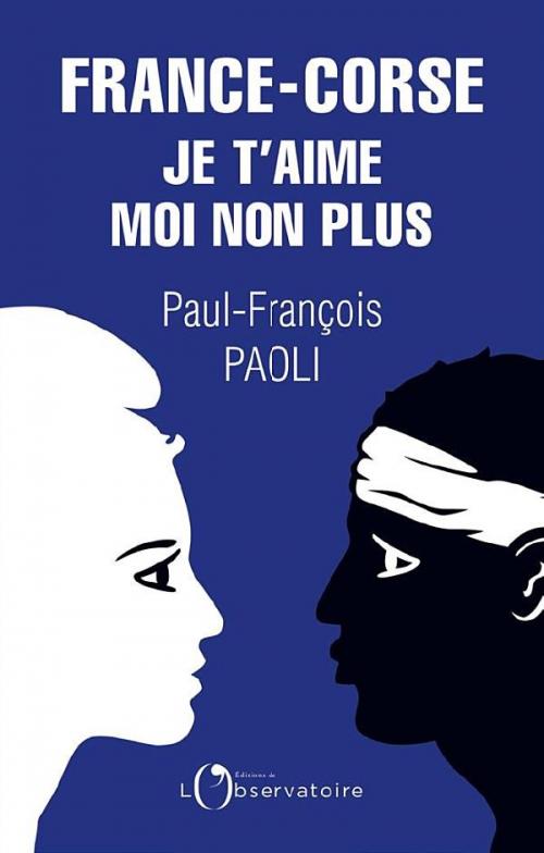 Couverture France-Corse : Je t'aime moi non plus