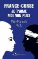 Couverture France-Corse : Je t'aime moi non plus Editions de l'Observatoire 2021