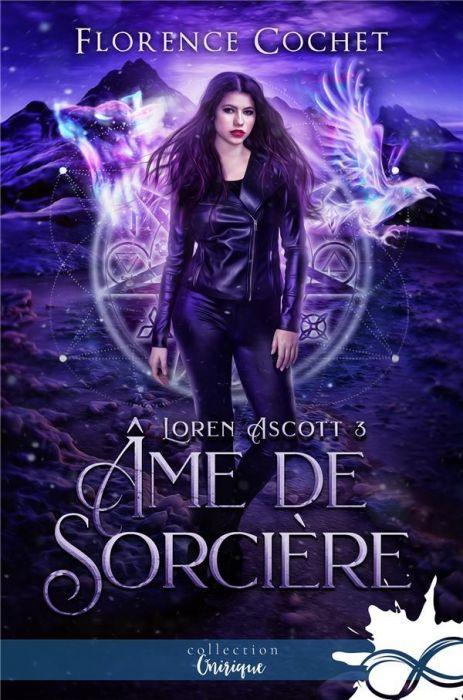Couverture Loren Ascott, tome 3 : Âme de sorcière