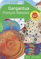 Couverture Gargantua Editions Belin / Gallimard (Classico - Lycée) 2021