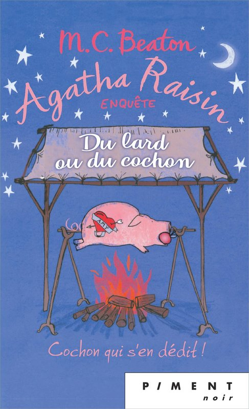 Couverture Agatha Raisin enquête, tome 22 : Du lard ou du cochon