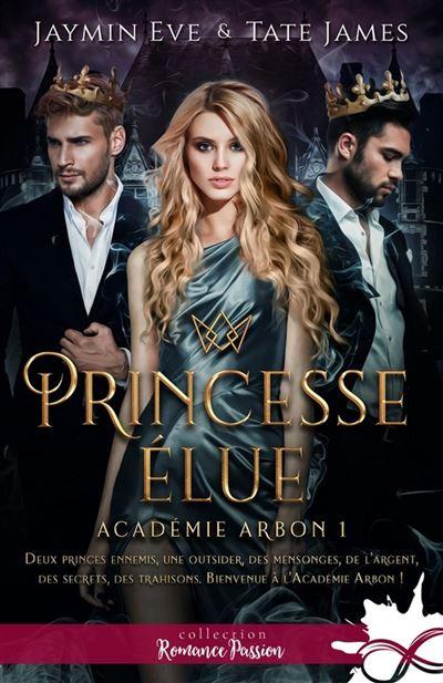 Couverture Académie Arbon, tome 1 : Princesse élue