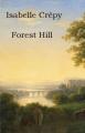 Couverture FOREST HILL Editions Librinova 2021