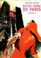 Couverture Notre-Dame de Paris, tome 1 Editions Hachette (Bibliothèque Verte) 1956