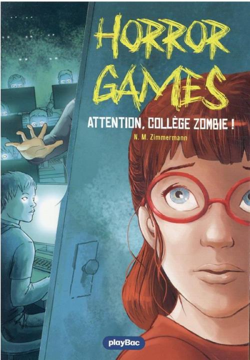 Couverture Horror games, tome 2 : Le collège des zombies