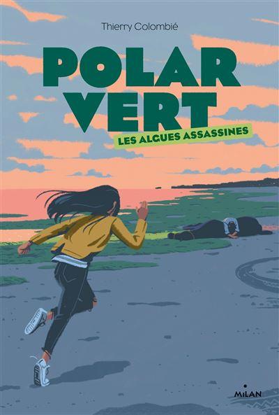 Couverture Polar vert, tome 1 : Les Algues assassines