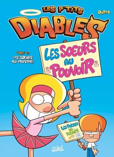 Couverture Les P'tits Diables, tome 31 : Les soeurs au pouvoir !