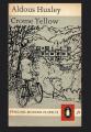 Couverture Jaune de Crome Editions Penguin books (Modern Classics) 1962