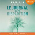Couverture Le journal de ma disparition Editions Audiolib 2021