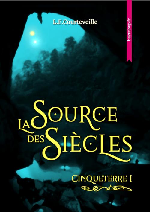 Couverture Cinqueterre, tome 1 : La Source des Siècles