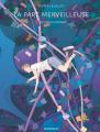 Couverture La Part Merveilleuse, tome 1 : Les Mains d'Orsay Editions Dargaud 2021