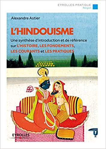 Couverture L'hindouisme : Une synthèse d'introduction et de référence sur l'histoire, les fondements, les courants et les pratiques
