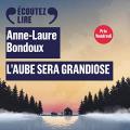 Couverture L'Aube sera grandiose Editions Gallimard  2020