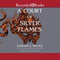 Couverture Un palais d'épines et de roses, tome 4 : Un Palais de flammes d'argent Editions Recorded Books 2021