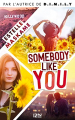 Couverture Somebody like you, tome 1 Editions 12-21 2021