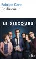 Couverture Le Discours Editions Folio  2018