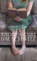 Couverture La bibliothécaire d'Auschwitz Editions France Loisirs 2021
