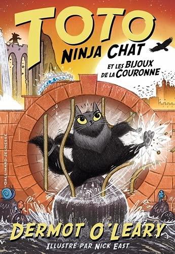 Couverture Toto Ninja Chat, tome 4 : Toto Ninja chat et les bijoux de la couronne