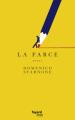 Couverture La farce  Editions Fayard (Littérature étrangère) 2021