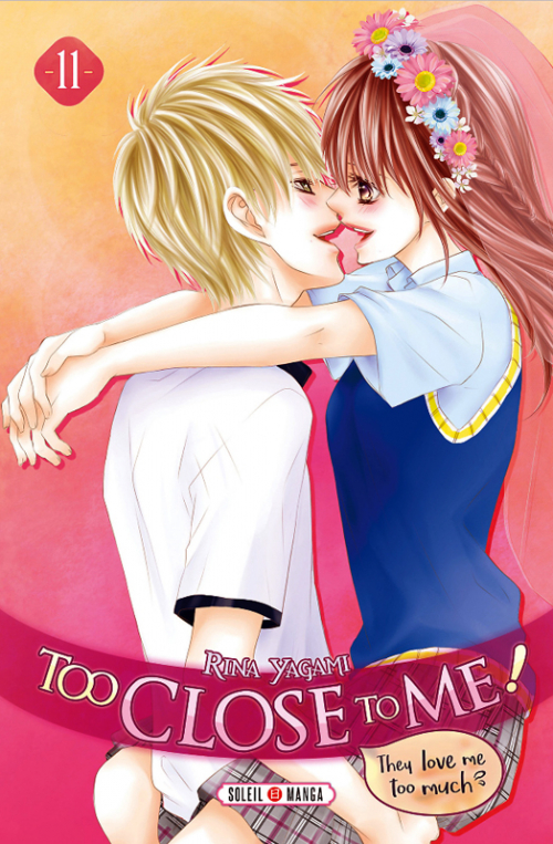 Couverture Too Close to Me !, tome 11