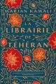 Couverture La Librairie de Téhéran Editions Hauteville (Roman) 2021