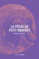 Couverture La pêche au petit brochet Editions La Peuplade 2021