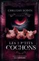 Couverture Les 3 p'tits cochons Editions Contre-dires (Agent Provocateur) 2021