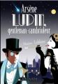 Couverture Arsène Lupin gentleman cambrioleur Editions Larousse 2021