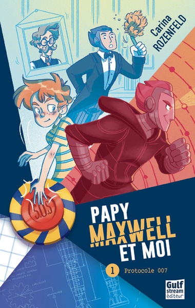Couverture Papy, Maxwell et moi, tome 1 : protocole 007