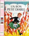 Couverture Un bon petit diable Editions Hachette (Nouvelle bibliothèque rose) 1970