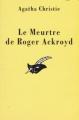Couverture Le meurtre de Roger Ackroyd Editions Librairie des  Champs-Elysées  1992