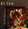 Couverture Alice au Pays des Merveilles / Les aventures d'Alice au Pays des Merveilles Editions Au bord des continents 2000