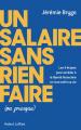 Couverture Un salaire sans rien faire (ou presque) Editions Robert Laffont 2021