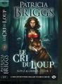 Couverture Alpha & Omega, tome 1 : Le cri du loup Editions Milady (Bit-lit) 2012